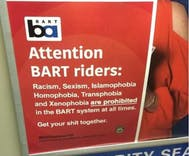 Rogue BART signage cautions riders against homophobia and transphobia