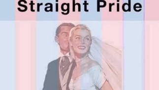 Is it time for a heterosexual pride parade to help straight people feel safe?